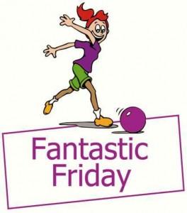 Fantastic Friday Ten Pin Bowling