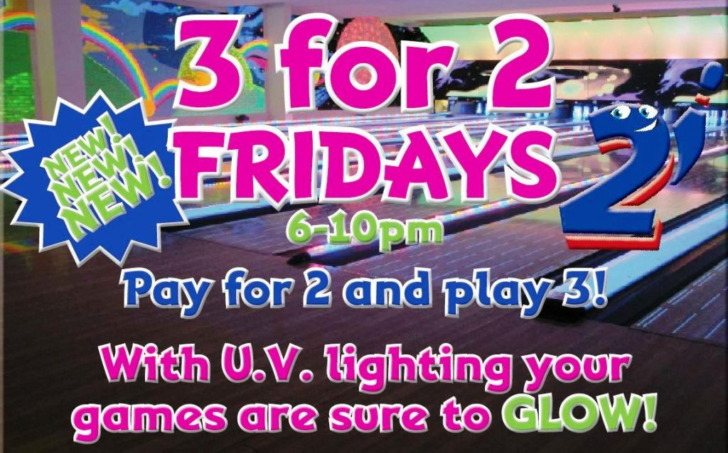 3 for 2 Fridays - Tenpin Bowling