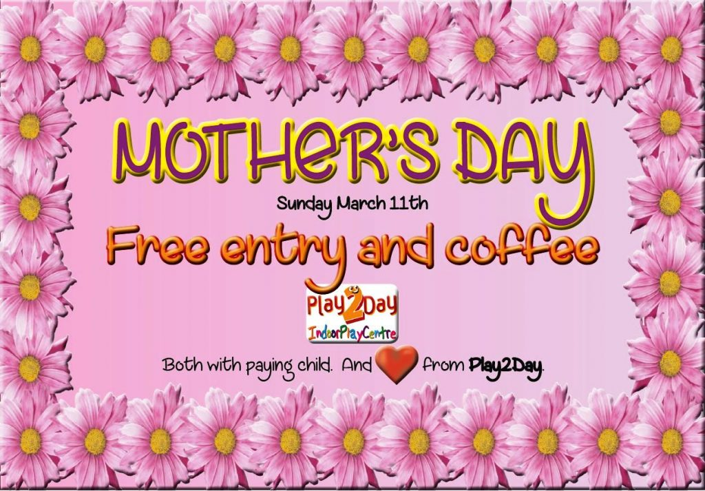 Mothers Day - free Adventure Play Centre entry and coffee too